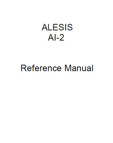 ALESIS ADAT AI-2 MULTIPURPOSE AUDIO VIDEO SYNCHRONIZATION INTERFACE DEVICE REFERENCE MANUAL INC TRSHOOT GUIDE 92 PAGES ENG