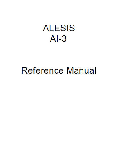 ALESIS ADAT AI-3 20 BIT ANALOGUE OPTICAL INTERFACE REFERENCE MANUAL INC TRSHOOT GUIDE 25 PAGES ENG
