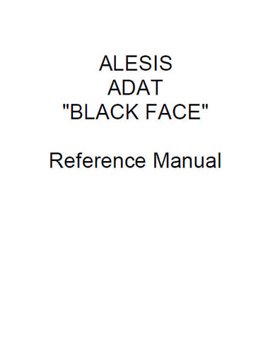 ALESIS ADAT BLACK FACE DIGITAL RECORDER REFERENCE MANUAL 59 PAGES ENG