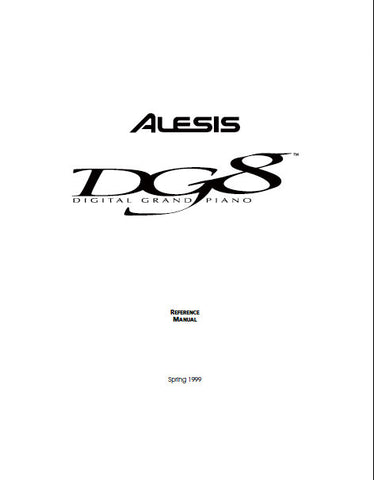 ALESIS DG8 DIGITAL GRAND PIANO REFERENCE MANUAL 71 PAGES ENG