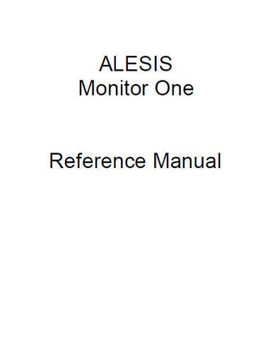 ALESIS MONITOR ONE STUDIO REFERENCE MONITOR REFERENCE MANUAL 14 PAGES ENG
