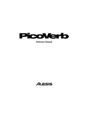 ALESIS PICOVERB COMPACT EFFECTS PROCESSOR REFERENCE MANUAL 34 PAGES ENG