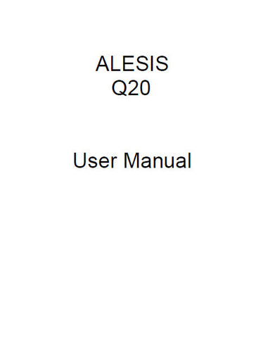 ALESIS Q20 PROFESSIONAL 20 BIT MASTER EFFECTS PROCESSOR USER MANUAL 120 PAGES ENG