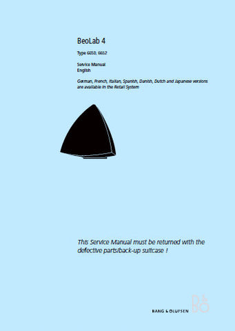 BANG & OLUFSEN BEOLAB 4 LOUDSPEAKER TYPE 6650 6652 SERVICE MANUAL INC BLK DIAG SCHEM DIAGS AND PARTS LIST 30 PAGES ENG