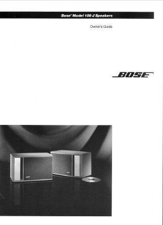 BOSE 100J SPEAKERS OWNER'S GUIDE INC CONN DIAGS AND TRSHOOT GUIDE 9 PAGES ENG