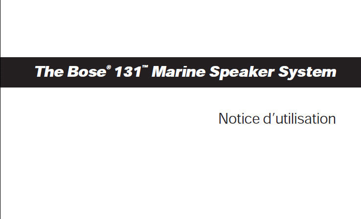 BOSE 131 MARINE SPEAKER SYSTEM NOTICE D'UTILISATION INC IDENTIFICATION DES PROBLEMES 18 PAGES FRANC