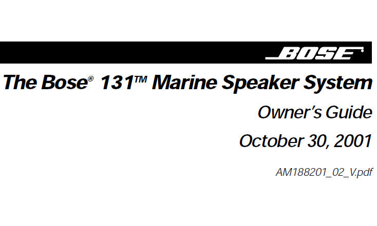 BOSE 131 MARINE SPEAKER SYSTEM OWNER'S GUIDE INC CONN DIAG AND TRSHOOT GUIDE 18 PAGES ENG
