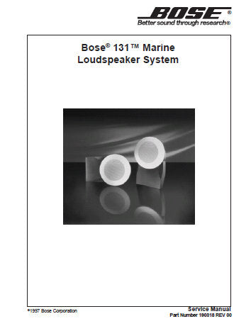 BOSE 131 MARINE LOUDSPEAKER SYSTEM SERVICE MANUAL INC PARTS LIST 7 PAGES ENG