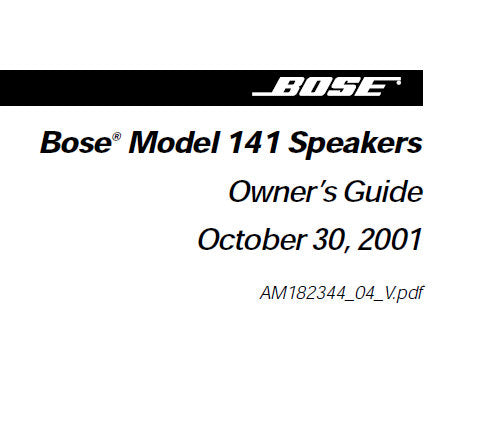 BOSE 141 SPEAKERS OWNER'S GUIDE INC CONN DIAGS AND TRSHOOT GUIDE 10 PAGES ENG