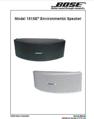 BOSE 151 SE ENVIRONMENTAL SPEAKERS SERVICE MANUAL INC CROSSOVER PCB SCHEM WIRING DIAG AND PARTS LIST 12 PAGES ENG