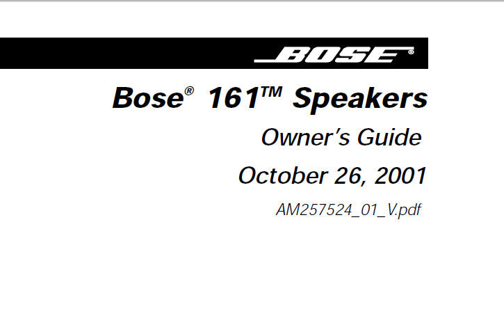 BOSE 161 SPEAKERS OWNER'S GUIDE INC CONN DIAG AND TRSHOOT GUIDE 12 PAGES ENG