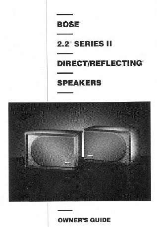BOSE 2.2 SERIES II DIRECT REFLECTING SPEAKER SYSTEM OWNER'S GUIDE INC CONN DIAG AND TRSHOOT GUIDE 9 PAGES ENG