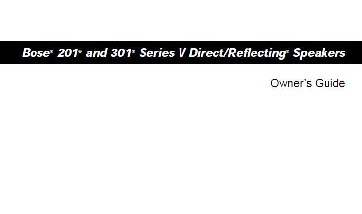 BOSE 201 301 SERIES V DIRECT REFLECTING SPEAKERS OWNER'S GUIDE 2002 INC CONN DIAGS AND TRSHOOT GUIDE 21 PAGES ENG FRANC