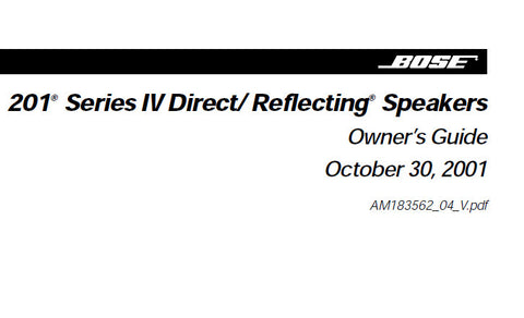 BOSE 201 SERIES IV DIRECT REFLECTING SPEAKERS OWNER'S
