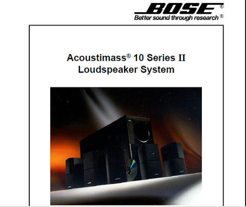 BOSE ACOUSTIMASS 10 SERIES II HOME THEATER SPEAKER SYSTEM SERVICE MANUAL INC SCHEM DIAG AND PARTS LIST 12 PAGES ENG