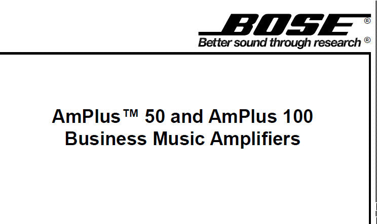 BOSE AMPLUS 50 AMPLUS 100 BUSINESS MUSIC AMPLIFIERS SERVICE MANUAL INC BLOCK DIAGS TRSHOOT GUIDE AND PARTS LIST 60 PAGES ENG
