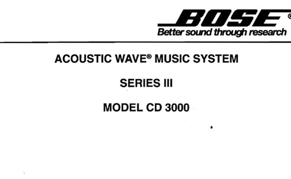 BOSE CD3000 SERIES III ACOUSTIC WAVE MUSIC SYSTEM SERVICE