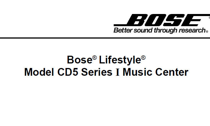BOSE CD5V2 LIFESTYLE SERIES I MUSIC CENTER SERVICE MANUAL INC BLK DIAGS TRSHOOT GUIDE PCB'S INT CIRC DIAGS SCHEM DIAG AND PARTS LIST 71 PAGES ENG