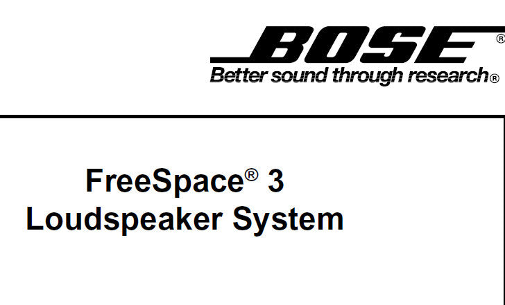 BOSE FREESPACE 3 SERIES I LOUDSPEAKER SYSTEM SERVICE MANUAL INC CROSSOVER ASS'Y SCHEM DIAG AND PARTS LIST 15 PAGES ENG