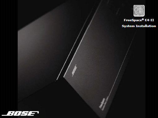 BOSE FREESPACE E4 SERIES II BUSINESS MUSIC SYSTEMS SYSTEM INSTALLATION MANUAL INC CONN DIAGS AND WIRING DIAGS 16 PAGES ENG
