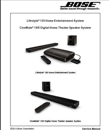 BOSE LIFESTYLE 135 HOME ENTERTAINMENT SYSTEM CINEMATE 1SR DIGITAL HOME THEATER SPEAKER SYSTEM SERVICE MANUAL INC CONN DIAGS DISASSEMBLY PROCS AND PARTS LIST 84 PAGES ENG