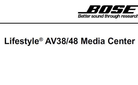 BOSE LIFESTYLE AV 38 AV48 MEDIA CENTER SERVICE MANUAL INC DISASSEMBLY PROCS TAP COMMANDS AND PARTS LIST 61 PAGES ENG