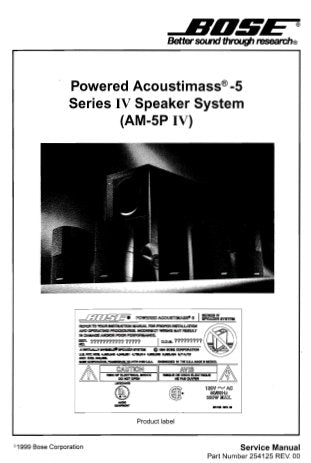 BOSE POWERED ACOUSTIMASS 5 SERIES IV SPEAKER SYSTEM AM-5P IV SERVICE MANUAL INC BLK DIAG SCHEM DIAGS PCBS AND PARTS LIST 57 PAGES ENG