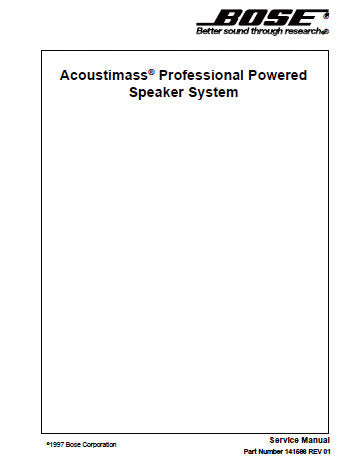 BOSE PRO ACOUSTIMASS PROFESSIONAL POWERED SPEAKER SYSTEM SERVICE MANUAL INC WIRING SCHEM DIAG AND PARTS LIST 19 PAGES ENG