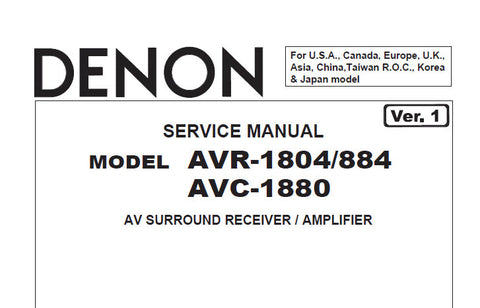 DENON AVC-1880 AVR-1804 AVR-884 AV SURROUND RECEIVER SERVICE MANUAL INC BLK DIAG WIRING DIAG SCHEM DIAGS PCB'S AND PARTS LIST 89 PAGES ENG