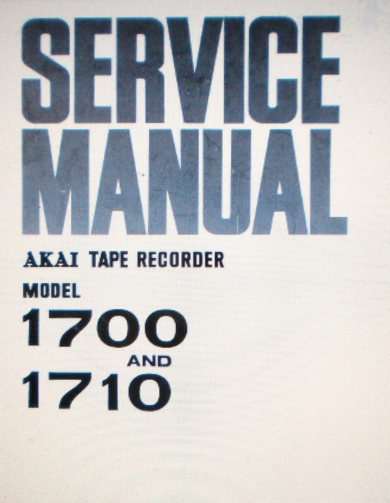 AKAI 1700 1710 REEL TO REEL STEREO TAPE  RECORDER SERVICE MANUAL INC SCHEMATIC DIAGRAM 36 PAGES ENG