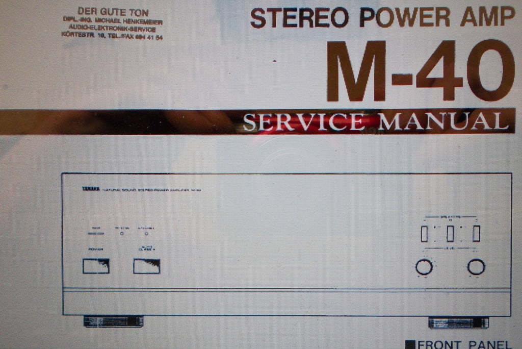 YAMAHA M-40 STEREO POWER AMP SERVICE MANUAL INC SCHEMS AND PARTS LIST 16 PAGES ENG