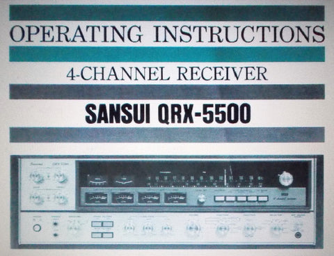 SANSUI QRX-5500 4 CHANNEL RECEIVER OPERATING INSTRUCTIONS 24 PAGES ENG