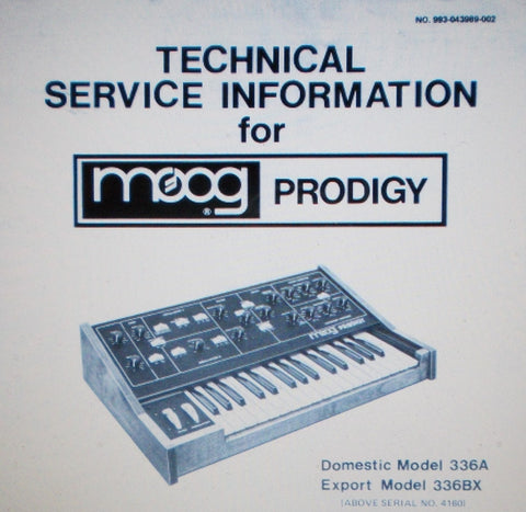 MOOG PRODIGY MODEL 336A 336BX SYNTHESIZER TECHNICAL SERVICE INFO INC SCHEMS AND PARTS LIST 9 PAGES ENG