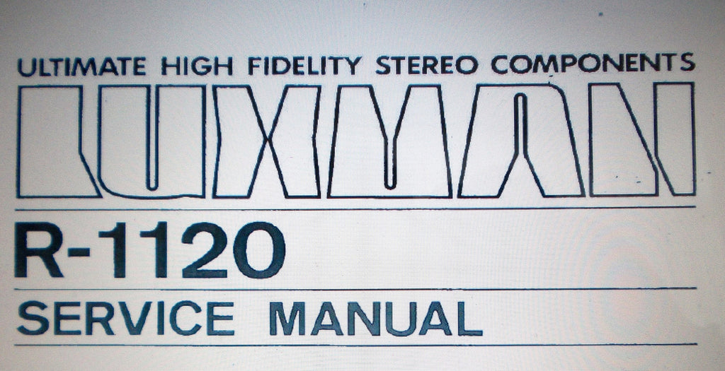 LUXMAN R-1120 AM FM STEREO TUNER AMP SERVICE MANUAL INC SCHEMS 18 PAGES ENG
