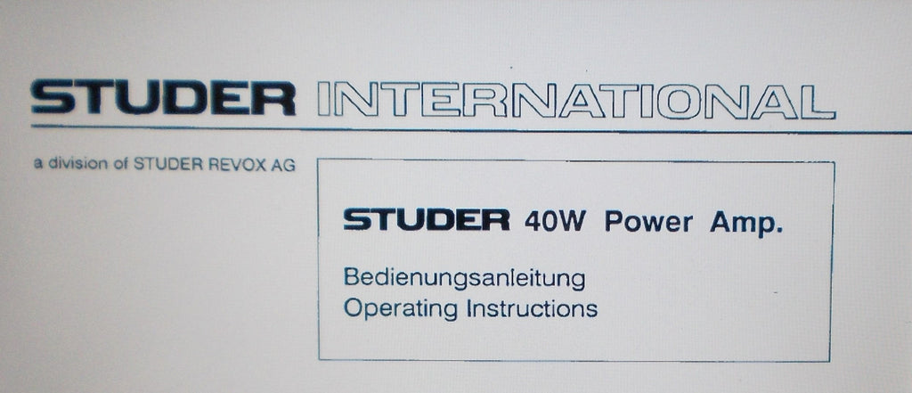STUDER REVOX 40W POWER AMP OPERATING INSTRUCTIONS INC INSTALL DIAG LEVEL DIAG BLK DIAGS SCHEMS PCBS AND PARTS LIST 27 PAGES ENG DEUT