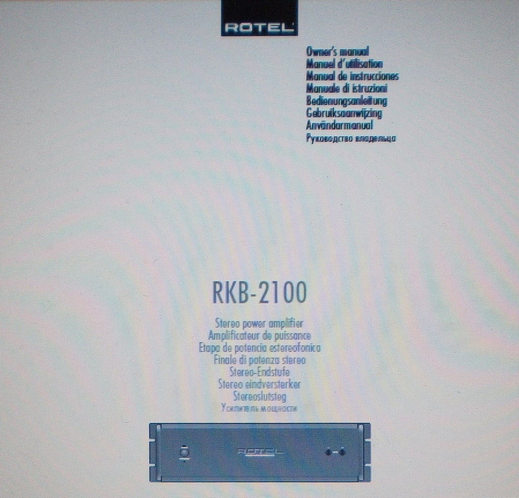 ROTEL RKB-2100 STEREO POWER AMP OWNER'S MANUAL INC INSTALL DIAG CONN DIAG AND TRSHOOT GUIDE 56 PAGES ENG FRANC DEUT MULTI