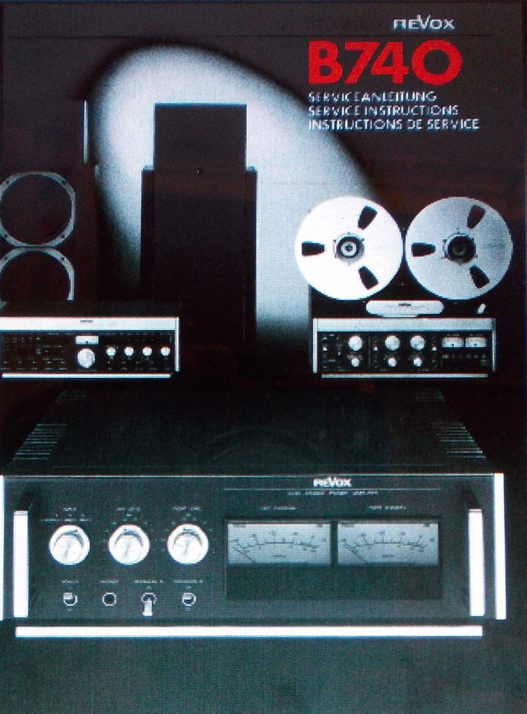 STUDER REVOX B740 A740 STEREOPHONIC HIGH POWER AMP SERVICE INSTRUCTIONS INC BLK DIAGS SCHEMS PCBS AND PARTS LIST 40 PAGES ENG DEUT FRANC