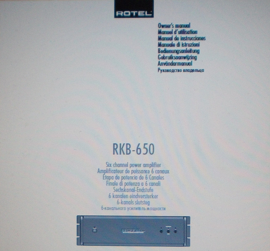 ROTEL RKB-650 SIX CHANNEL POWER AMP OWNER'S MANUAL INC INSTALL DIAG CONN DIAG AND TRSHOOT GUIDE 56 PAGES ENG FRANC DEUT MULTI