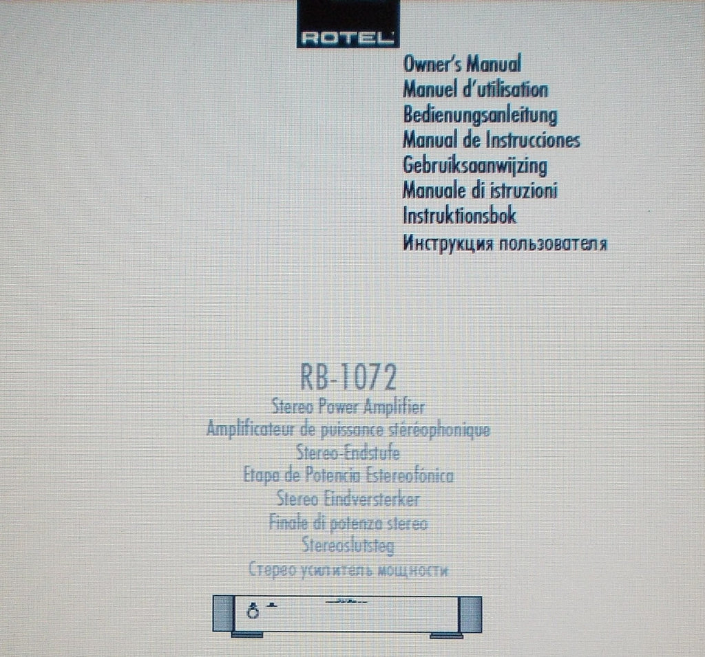ROTEL RB-1072 STEREO POWER AMP OWNER'S MANUAL INC CONN DIAGS AND TRSHOOT GUIDE 42 PAGES ENG FRANC DEUT MULTI