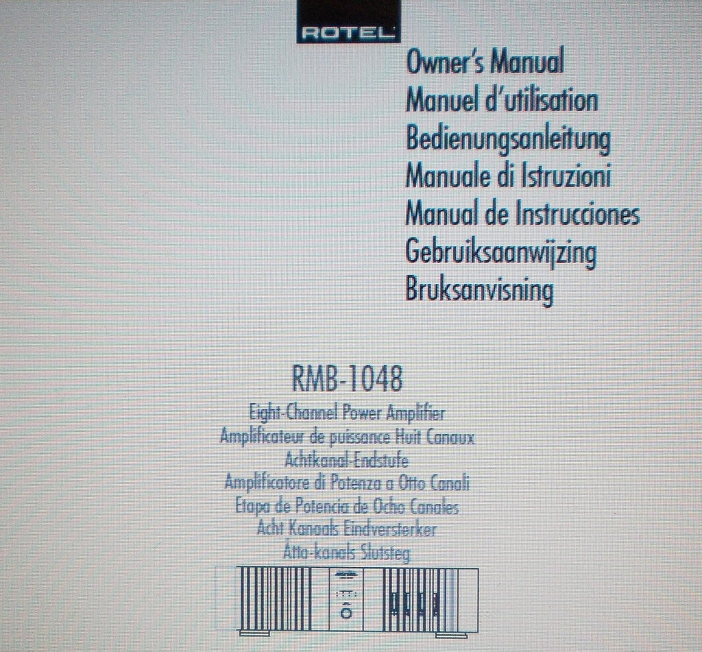 ROTEL RMB-1048 EIGHT CHANNEL POWER AMP OWNER'S MANUAL INC CONN DIAG AND TRSHOOT GUIDE 40 PAGES ENG FRANC DEUT MULTI