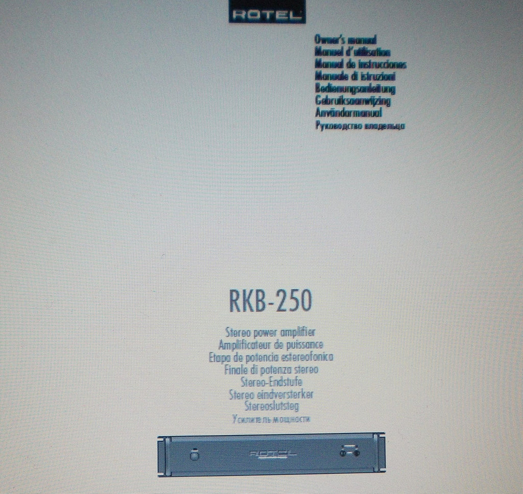 ROTEL RKB-250 STEREO POWER AMP OWNER'S MANUAL INC INSTALL DIAG CONN DIAG AND TRSHOOT GUIDE 56 PAGES ENG FRANC DEUT MULTI