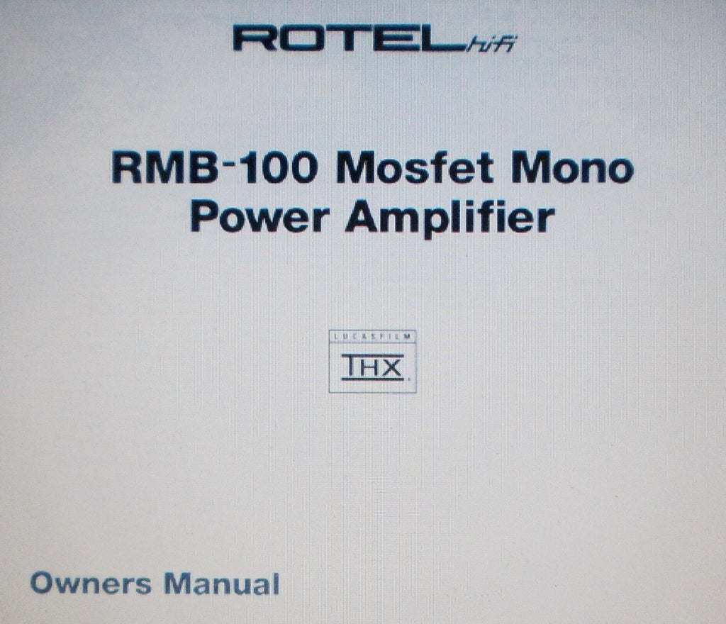 ROTEL RMB-100 MOSFET MONO POWER AMP OWNER'S MANUAL 7 PAGES ENG