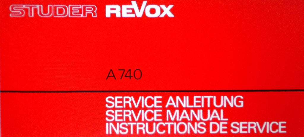 STUDER REVOX A740 STEREO POWER AMP SERVICE MANUAL INSTRUCTIONS INC BLK DIAG AND SCHEMS 33 PAGES ENG DEUT FRANC