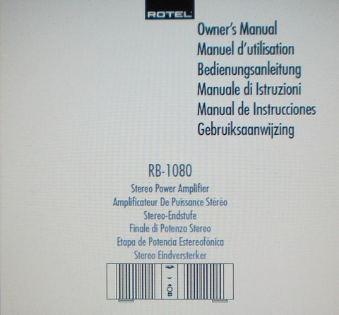 ROTEL RB-1080 STEREO POWER AMP OWNER'S MANUAL INC CONN DIAGS AND TRSHOOT GUIDE 34 PAGES ENG FRANC DEUT MULTI