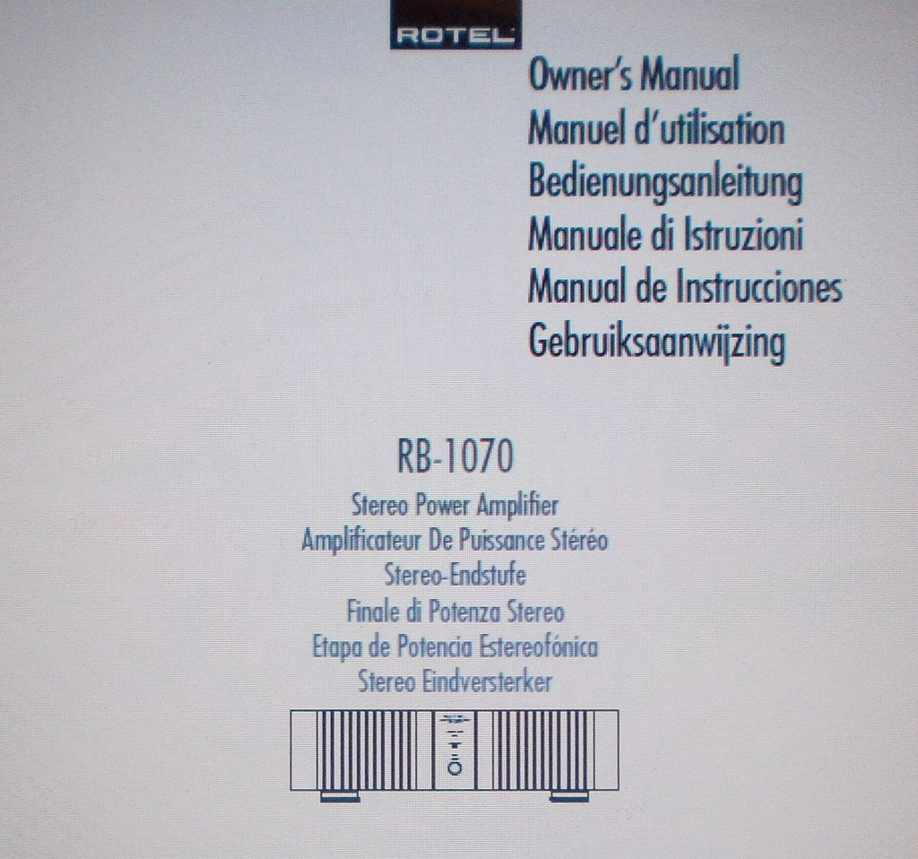 ROTEL RB-1070 STEREO POWER AMP OWNER'S MANUAL INC CONN DIAGS AND TRSHOOT GUIDE 35 PAGES ENG FRANC DEUT MULTI