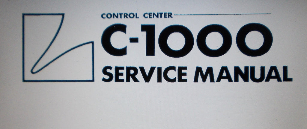 LUXMAN C-1000 CONTROL CENTER SERVICE MANUAL INC SCHEMS AND PARTS LIST 13 PAGES ENG