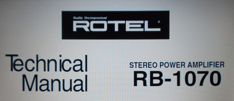 ROTEL RB-1070 STEREO POWER AMP TECHNICAL MANUAL INC SCHEMS PCBS AND PARTS LIST 6 PAGES ENG
