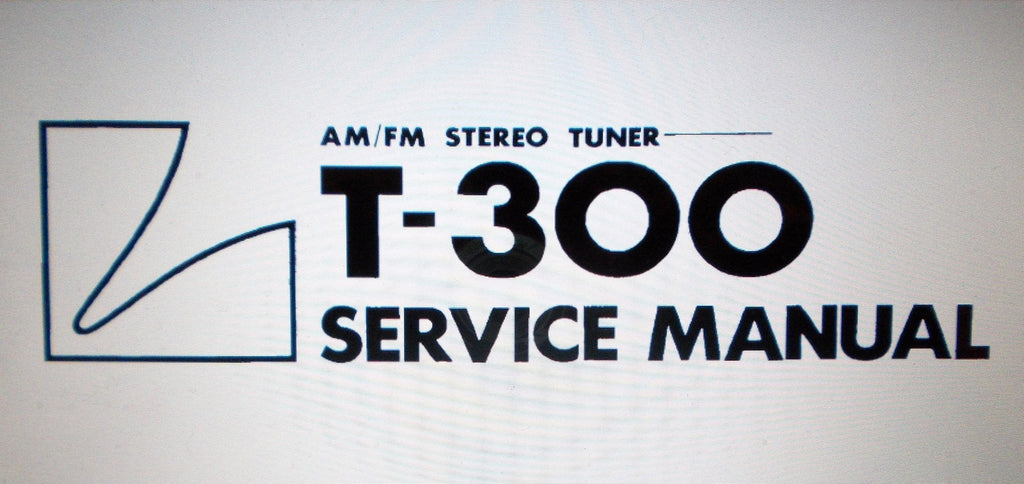 LUXMAN T-300 AM FM STEREO TUNER SERVICE MANUAL INC SCHEMS PCBS AND PARTS LIST 20 PAGES ENG
