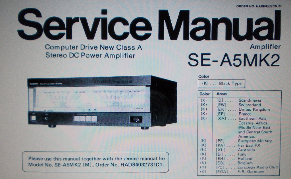 TECHNICS SE-A5MK2 COMPUTER DRIVE NEW CLASS A STEREO DC POWER AMP AND SE-A5MK2 M (USA) MC (CANADA) STEREO DC POWER AMP SERVICE MANUAL INC BLK DIAG SCHEMS PCBS AND PARTS LIST 26 PAGES ENG