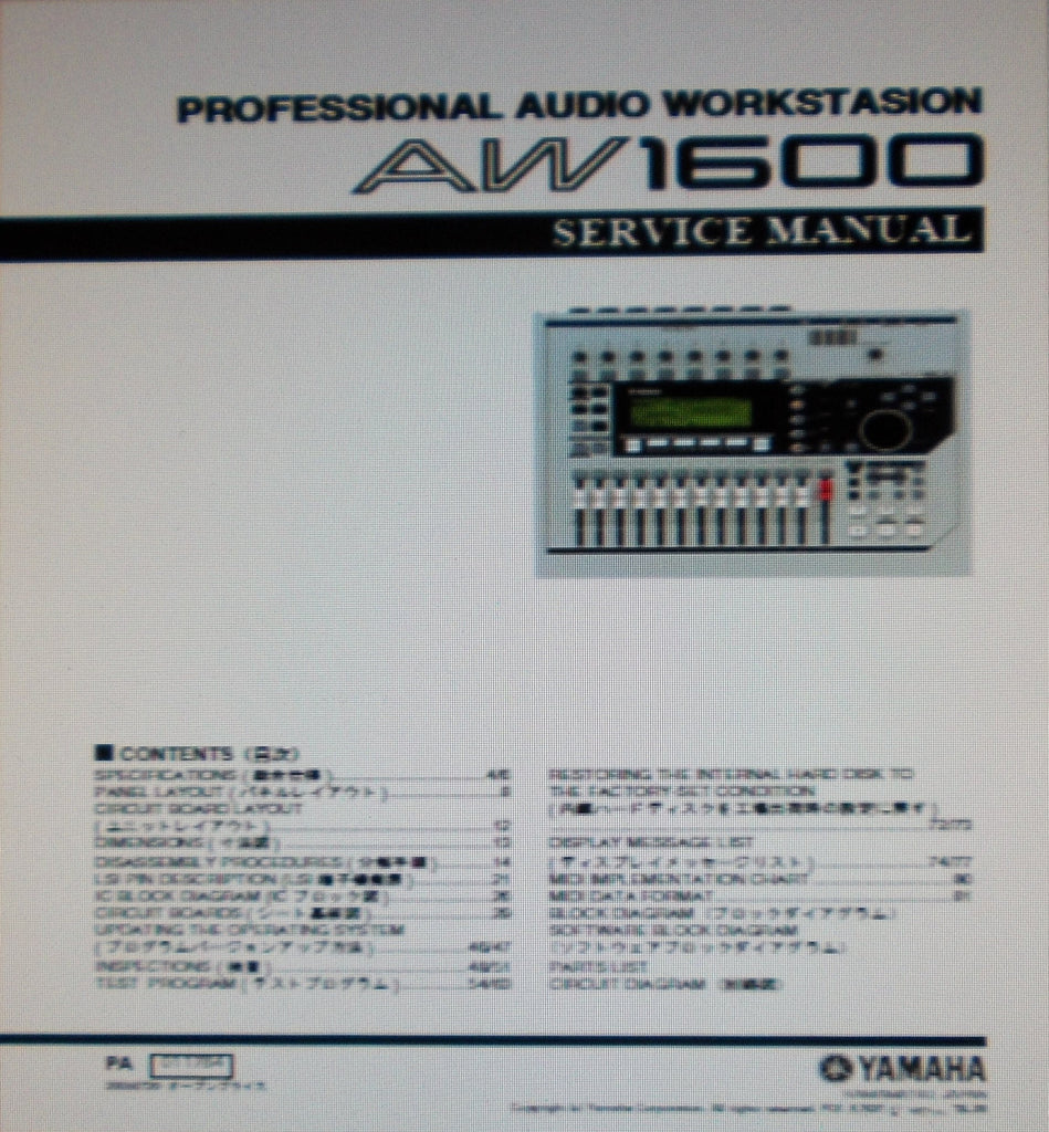 YAMAHA AW1600 PRO AUDIO WORKSTATION SERVICE MANUAL INC SCHEMS PCBS AND PARTS LIST 127 PAGES ENG JAP
